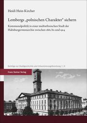 Lembergs 'polnischen Charakter' sichern