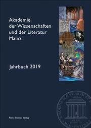 Akademie der Wissenschaften und der Literatur Mainz - Jahrbuch 70 (2019)