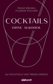 Cocktails ohne Alkohol