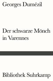 Der schwarze Mönch in Varennes. Nostradamische Posse und Divertissement über die letzten Worte des Sokrates