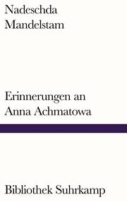 Erinnerungen an Anna Achmatowa