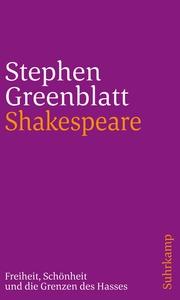 Shakespeare: Freiheit, Schönheit und die Grenzen des Hasses