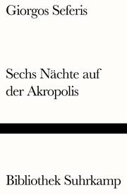 Sechs Nächte auf der Akropolis