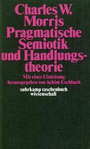 Pragmatische Semiotik und Handlungstheorie
