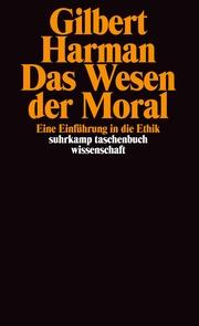 Das Wesen der Moral