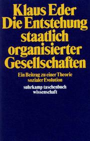 Die Entstehung staatlich organisierter Gesellschaften