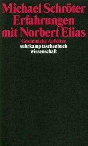 Erfahrungen mit Norbert Elias
