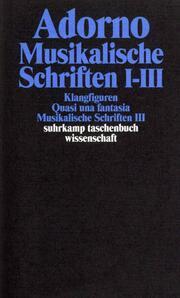 Musikalische Schriften I-III