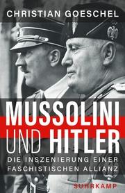 Mussolini und Hitler
