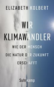 Wir Klimawandler