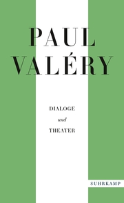 Paul Valéry: Dialoge und Theater