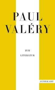 Paul Valéry: Zur Literatur