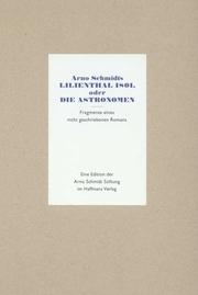 Arno Schmidts Lilienthal 1801, oder Die Astronomen