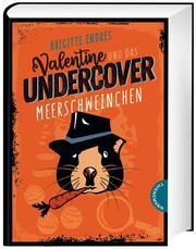 Valentine und das Undercover-Meerschweinchen