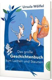Das große Ursula-Wölfel-Geschichtenbuch