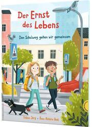 Der Ernst des Lebens: Den Schulweg gehen wir gemeinsam - Cover