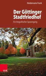 Der Göttinger Stadtfriedhof - Cover