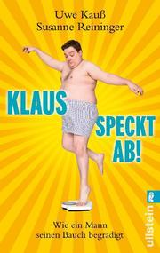 Klaus speckt ab!
