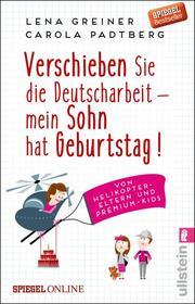Verschieben Sie die Deutscharbeit - mein Sohn hat Geburtstag! - Cover
