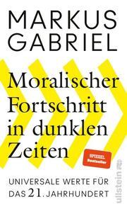 Moralischer Fortschritt in dunklen Zeiten - Cover