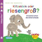 Klitzeklein oder riesengroß? - Cover