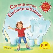 Bestseller-Pixi: Corona und der Elefantenabstand (24x1 Exemplar)