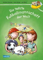 Die tollste Fußballmannschaft der Welt (Neuausgabe)