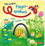Mein großes Fingerspielbuch: Summ, knabber, hopp!