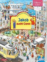 ELTERN-Bücher: Jakob sucht Conni