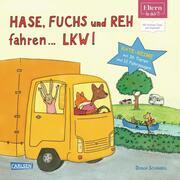 ELTERN-Bücher: Hase, Fuchs und Reh fahren ... LKW!