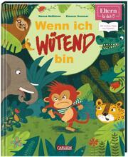 ELTERN-Vorlesebücher: Wenn ich wütend bin - Cover