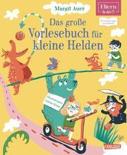 Das große Vorlesebuch für kleine Helden - Cover