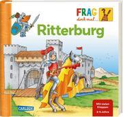 Frag doch mal ... die Maus!: Ritterburg