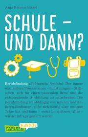 Schule und dann? Berufsfindung - Cover