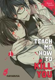 Teach me how to Kill you 1