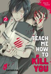 Teach me how to Kill you 2