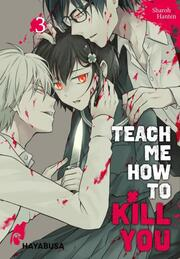 Teach me how to Kill you 3