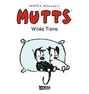 Mutts - Wilde Tiere