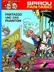 Spirou + Fantasio Spezial - Fantasio und das Phantom