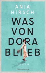 Was von Dora blieb - Cover