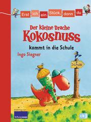 Der kleine Drache Kokosnuss kommt in die Schule - Cover