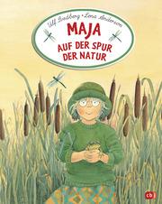 Maja auf der Spur der Natur