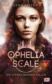 Ophelia Scale - Die Sterne werden fallen - Cover