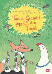 Trudel Gedudel foppt den Fuchs - Cover