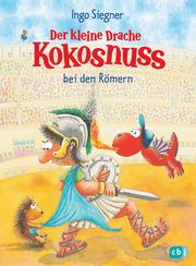 Der kleine Drache Kokosnuss bei den Römern - Cover