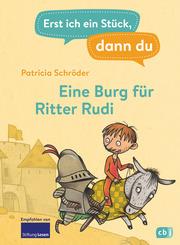 Erst ich ein Stück, dann du - Eine Burg für Ritter Rudi
