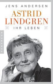 Astrid Lindgren - Ihr Leben - Cover