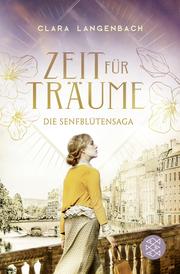 Die Senfblütensaga - Zeit für Träume - Cover
