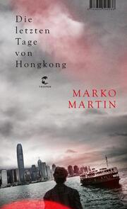 Die letzten Tage von Hongkong