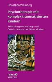 Psychotherapie mit komplex traumatisierten Kindern - Cover